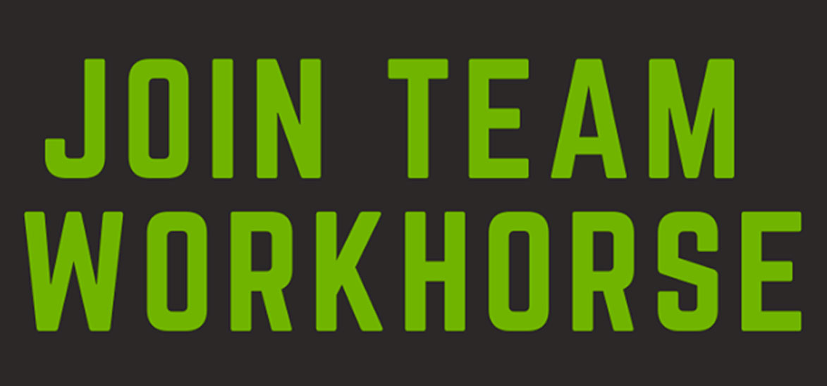 Join The Workhorse Team